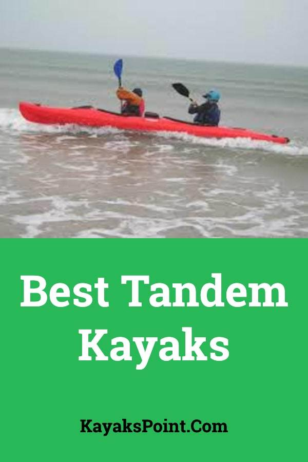 Best Tandem Kayaks Reviewed For [2019] - KayaksPoint