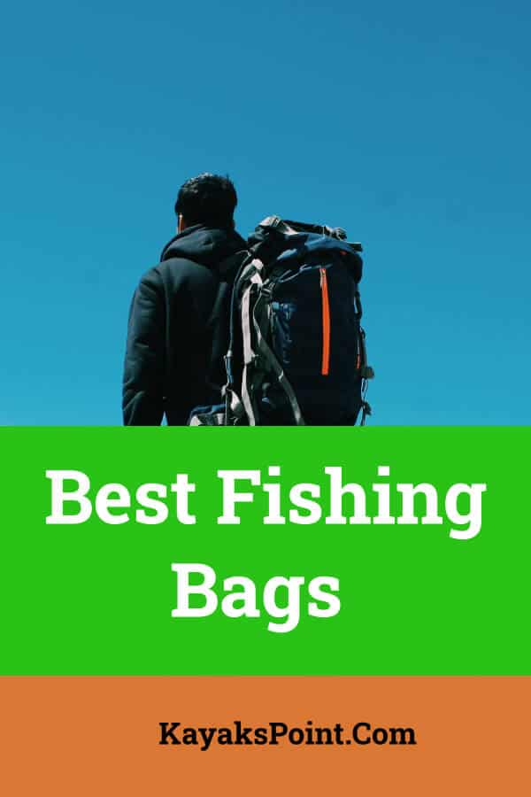 Best Fishing Bags