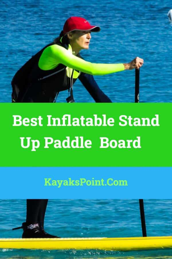 Best Inflatable SUP Board
